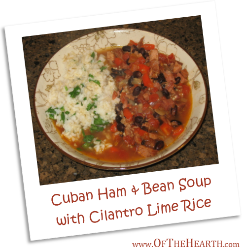 Cuban Ham and Bean Soup with Cilantro Lime Rice | Have leftover ham you'd like to jazz up? Try Cuban Ham and Bean Soup, a delicious and affordable option that is both sweet and savory.