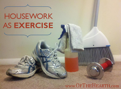 Housework as Exercise