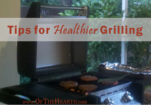 Tips for Healthier Grilling