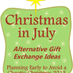 Christmas in July: Alternative Gift Exchange Ideas