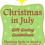 Christmas in July: Gift Giving Guidelines