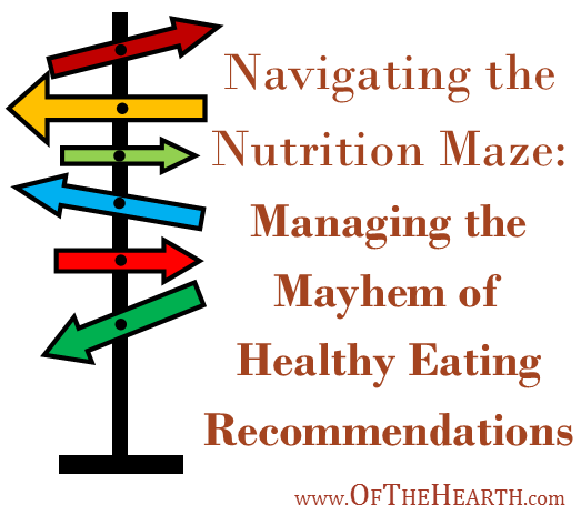 The many recommendations for healthy eating can be confusing and overwhelming. Consider these five simple strategies to reduce the mayhem of the recommendations.