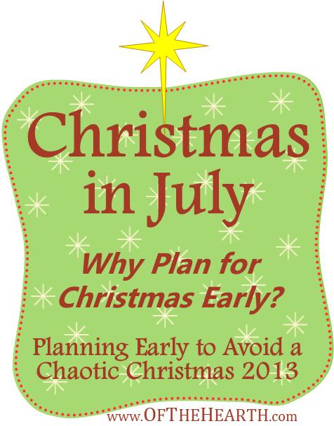 Christmas in July: Why Plan for Christmas Early?