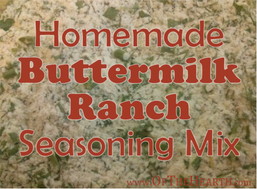 Homemade Buttermilk Ranch Seasoning Mix | Create a healthier version of ranch seasoning mix at home! It's super easy to make with just a few ingredients.
