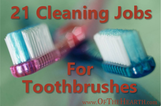 Polishing pearly whites isn't the only cleaning task for which toothbrushes are useful! Here's a list of 21 ways to clean with toothbrushes.