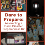 Dare to Prepare: Assembling a Basic Disaster Preparedness Kit