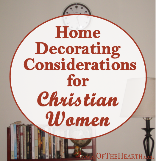 How can a Christian woman create a beautifully decorated home while practicing financial stewardship and living simply?