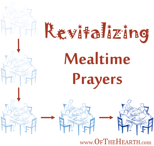 Revitalizing Mealtime Prayers