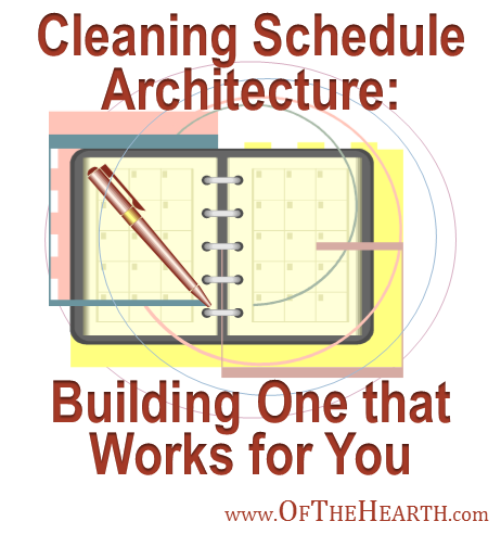 Building a Cleaning Schedule that Works for You