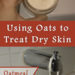 Using Oatmeal to Treat Dry Skin