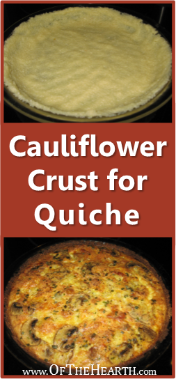 Cauliflower Crust for Quiche