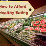 How to Afford Healthy Eating