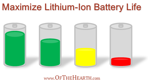 Maximize Lithium-Ion Battery Life | Li-ion batteries can be costly and inconvenient to replace. Fortunately, there are easy steps we can take to maximize their lives. Read on for details.