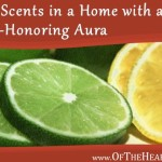 The Scents in a Home with a God-Honoring Aura
