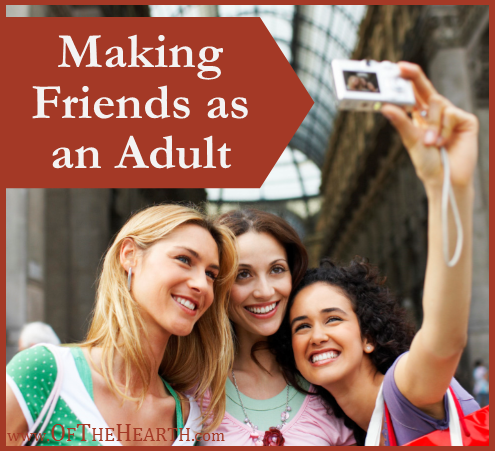 Making Friends as an Adult