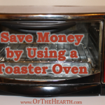 Save Money by Using a Toaster Oven