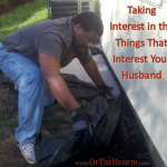 Taking Interest in the Things That Interest Your Husband