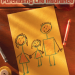 Caring for Your Family by Purchasing Life Insurance