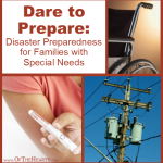 Dare to Prepare: Disaster Preparedness for Families with Special Needs