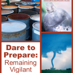 Dare to Prepare: Remaining Vigilant