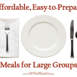 Affordable, Easy-to-Prepare Meals for Large Groups