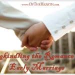 Rekindling the Romance of Early Marriage