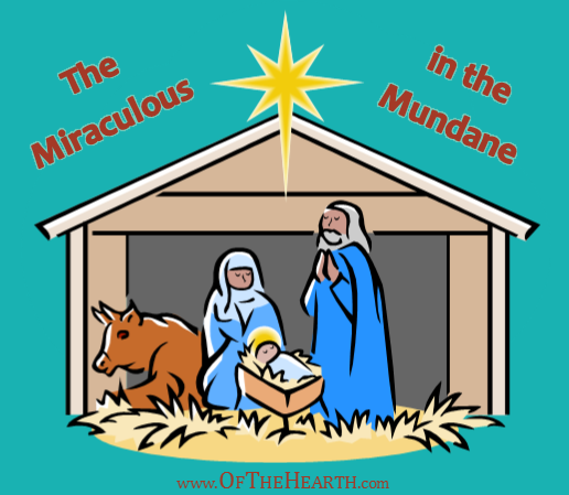 The Miraculous in the Mundane