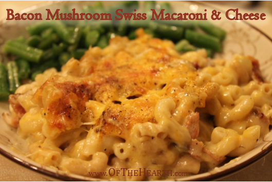 Bacon Mushroom Swiss Macaroni and Cheese recipe | Looking to put a unique twist on homemade macaroni and cheese? Try rich, flavorful Bacon Mushroom Swiss Macaroni and Cheese.