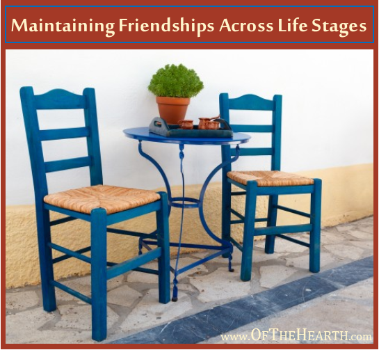 Maintaining Friendships Across Life Stages