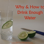 Why and How to Drink Enough Water