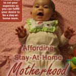 Affording Stay-At-Home Motherhood