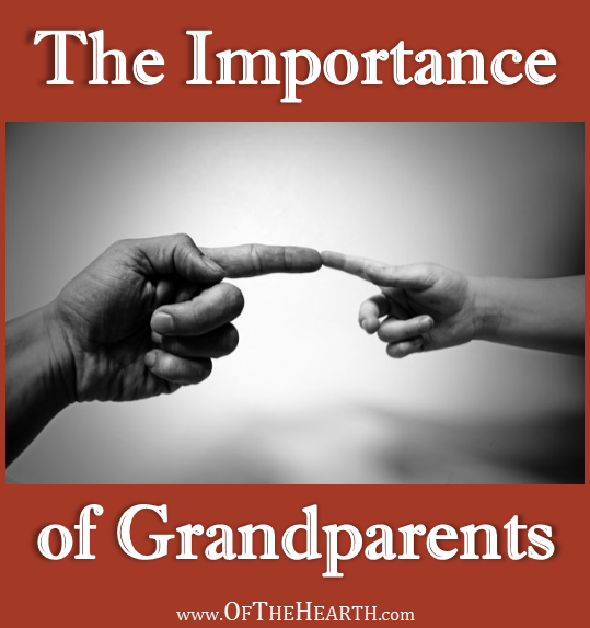 The Importance of Grandparents