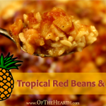 Tropical Red Beans and Rice