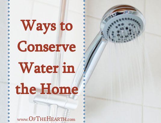 Ways to Conserve Water in the Home