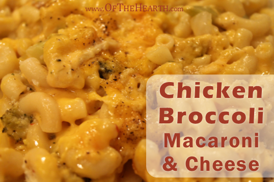 Chicken Broccoli Macaroni and Cheese recipe | What do you get when you pair chicken and broccoli with macaroni and cheese? A creamy, savory dish that beckons you to eat seconds.