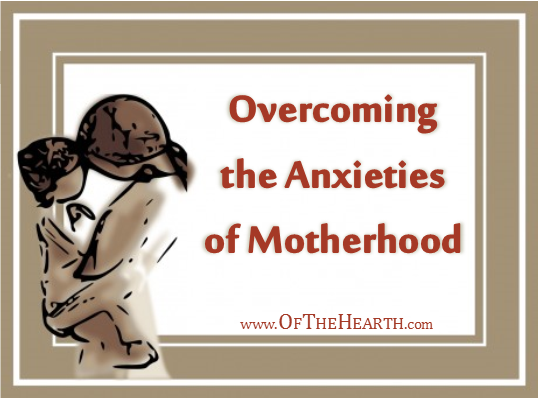 Though anxiety is common in motherhood, we don't have to be overtaken by it! Here are practical tips for anxiety-free mothering.