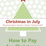 Christmas in July: How to Pay for Christmas