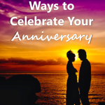 10 Fun, Frugal Ways to Celebrate Your Anniversary