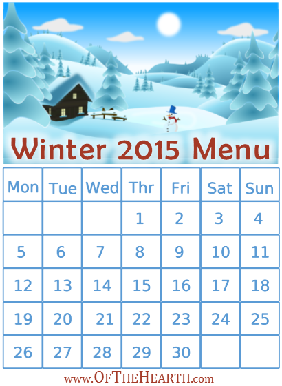 Winter 2015 Menu | What's for dinner in my house during this winter? Menu items range from hearty chicken tetrazzini to a zesty nacho soup.