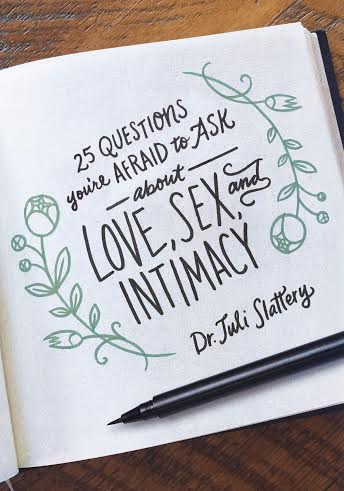 Book Review: 25 Questions You're Afraid to Ask About Love, Sex, and Intimacy
