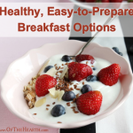 Healthy, Easy-to-Prepare Breakfast Options