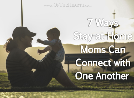 Sometimes stay-at-home moms feel lonely. Fortunately, there are a number of easy ways that stay-at-home moms can connect with each other.