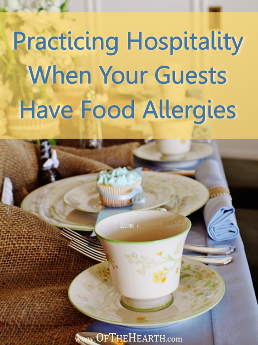 How can we safely practice hospitality when so many individuals have dietary restrictions due to food allergies and other health conditions?