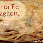 Santa Fe Spaghetti
