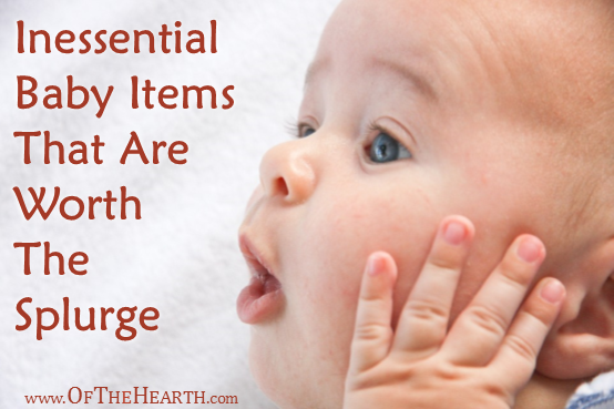 Inessential Baby Items That Are Worth The Splurge