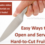 Easy Ways to Open and Serve Hard-to-Cut Fruits