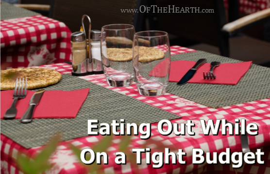 Eating Out While On a Tight Budget