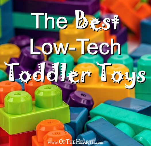 The Best Low-Tech Toddler Toys