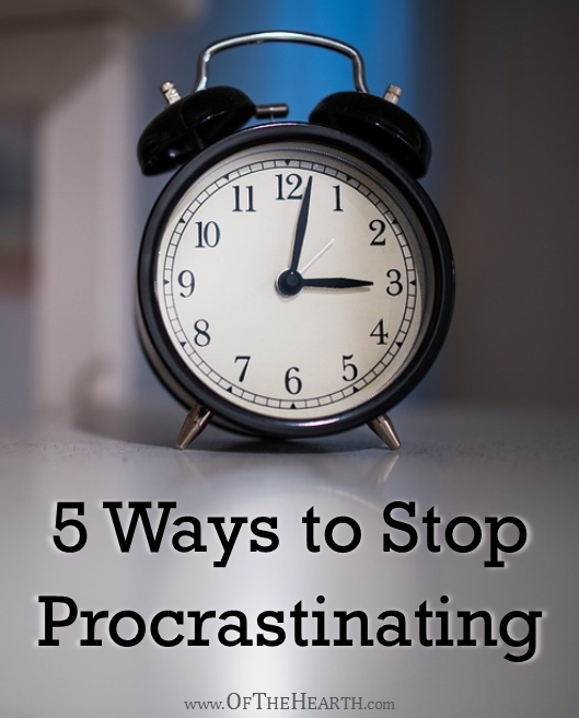 5 Ways to Stop Procrastinating
