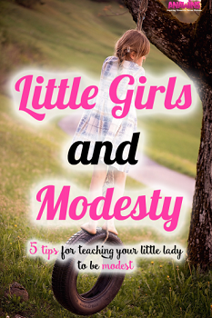 Little Girls and Modesty - ANAWINS
